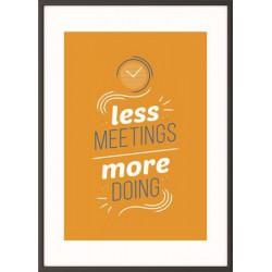 "Falikép, motivációs, A3, fekete keret, PAPERFLOW ""Less meetings more doing"""