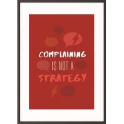 "Falikép, motivációs, 50x70 cm, fekete keret, PAPERFLOW ""Complaining is not a strategy"""