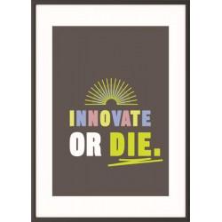 "Falikép, motivációs, 50x70 cm, fekete keret, PAPERFLOW ""Innovate or die"""